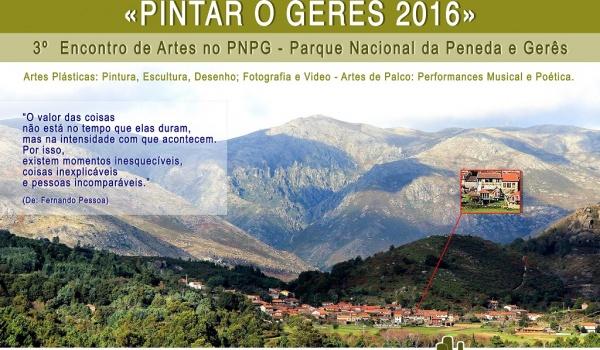 III ENCONTRO DE ARTES NO PNPG - PINTAR O GERÊS - 30 Julho