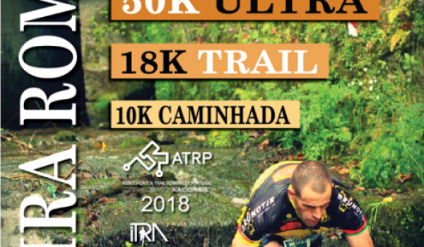 Ultra Trail da Geira  Romana a 22 de abril